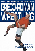 The Throws and Take-Downs of Greco-Roman Wrestling